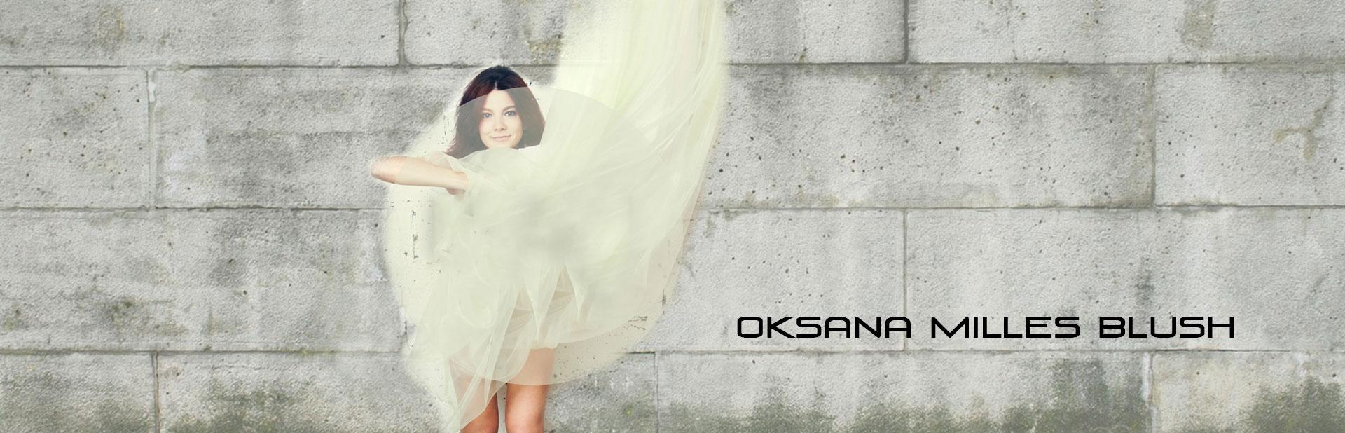 Oksana Milles Blush