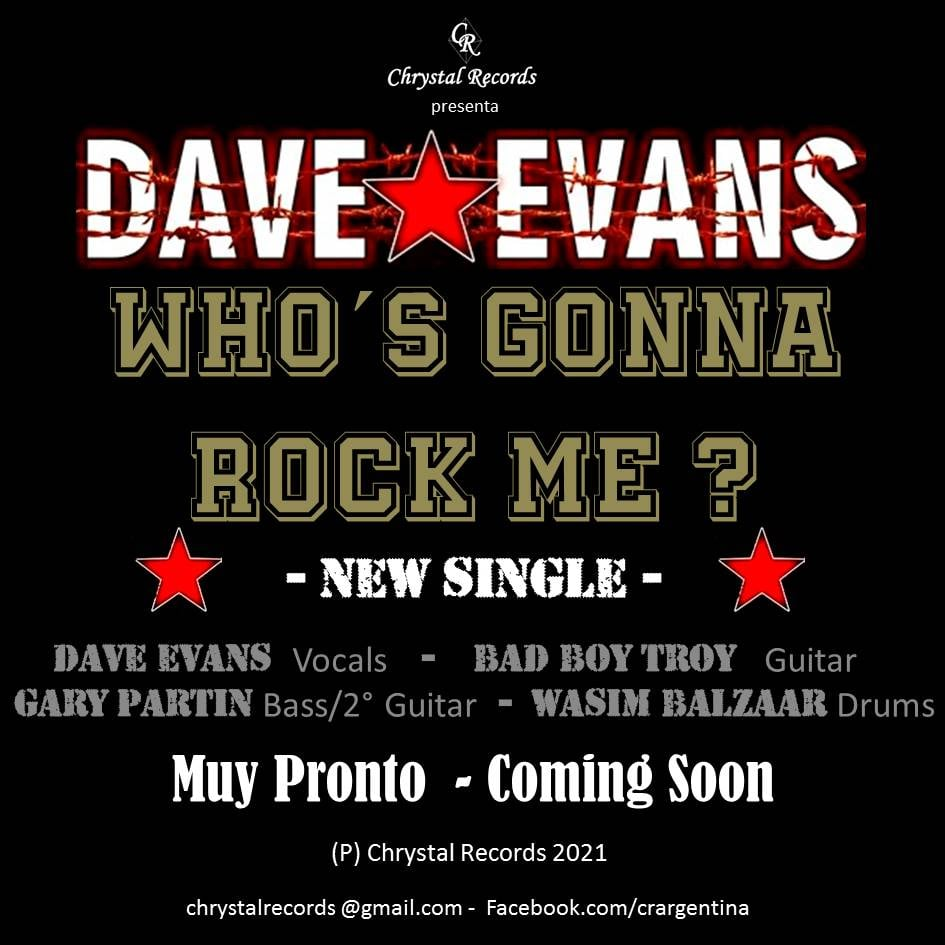 who's gonna rock me new single dave evans